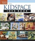 New Kidspace Idea Book Rooms That Grow Up  Quick Makeovers Outdoor Pl
