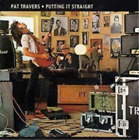 Pat Travers-Putting It Straight CD NEW