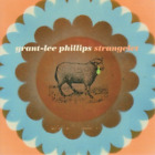 Grant Lee Phillips-Strangelet CD NEW