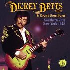 Dickey Betts and Great Southern - Southern Jam New York 1978 [CD]