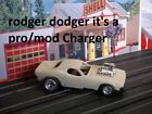custom resin  Dodge Charger Pro/modified HO scale slot car body reproduction