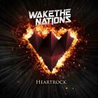 Wake The Nations-Heartrock CD NEW