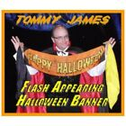 Flash Appearing Halloween Banner Tommy James