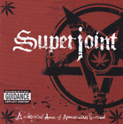 SUPERJOINT RITUAL-Lethal Dose Of American Hatred CD NEW