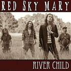 RED SKY MARY-RIVER CHILD CD NEW