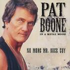 Pat Boone : In a Metal Mood: No More Mr. Nice Guy CD (2018) Fast and FREE P