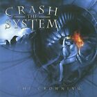 Crowning by Crash the System (CD, Jul-2009, Frontiers Records (UK))