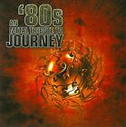 An '80s Metal Tribute to Journey by Various Artists (CD, Jun-2010, Cleopatra)