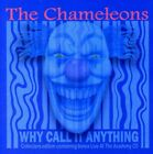 Why Call It Anything: Expanded Edition - 2 DISC SET - Chameleons (CD New)