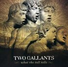 Two Gallants - What the Toll Tells [New CD]
