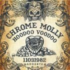 Chrome Molly - Hoodoo Voodoo *NEW* CD