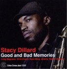 Stacy Dillard-Good and Bad Memories CD NEW