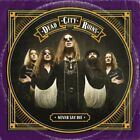 Dead City Ruins - Never Say Die [CD]
