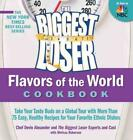 THE BIGGEST LOSER FLAVORS OF THE WORLD COOKBOOK NEW CD