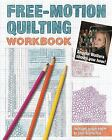Free Motion Quilting Workbook Angela Walters Shows You How Walters Angela