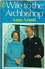 SIGNED COPY Wife to the Archbishop Jean Coggan Anne Arnott used paperback 1978