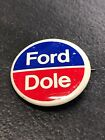 Vintage Ford Dole Presidential Campaign Political Election Button Pin
