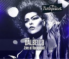 Dalbello-Live at Rockpalast CD NEW