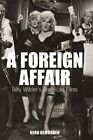 NEW A Foreign Affair Billy Wilders American Films Film Europa