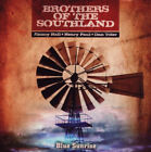 Brothers of the Southland : Blue Sunrise CD (2010) Expertly Refurbished Product