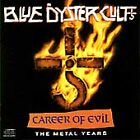 BLUE OYSTER CULT - Career of Evil: The Metal Years (CD, 1990) like new