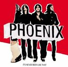 Phoenix SEALED Its Never Been Like That LP BRAND NEW MINT OOP