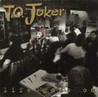 T.O. Joker : Life Goes on CD Value Guaranteed from eBay's biggest seller!