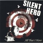 Silent Hero - All That I Have [New CD]