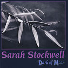 Sarah Stockwell - Dark of Moon [New CD]