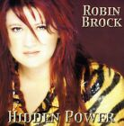 Robin Brock - Hidden Power [New CD]