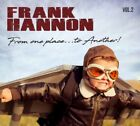FRANK HANNON From One Place To Another Vol. 2 CD 2018 Tesla Heart Randy Hansen