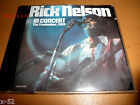 RICK NELSON in CONCERT cd The TROUBADOUR 1969 red balloon Joe Sutton