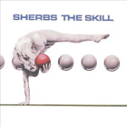 SHERBS, THE-Sherbs-The Skill CD NEW