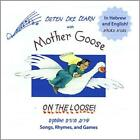 RAHEL (FOLK)/BETSY DIAMANT-COHEN - LISTEN, LIKE, LEARN WITH MOTHER GOOSE ON THE