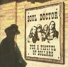 SOUL DOCTOR - FOR A FISTFUL OF DOLLARS NEW CD