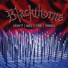 Blackthorne Ii: Don't Kill The Thrill - Previously - 2 DISC SET - Black (CD New)