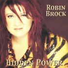 Robin Brock-Hidden Power CD NEW