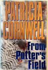 From Potters Field by Patricia Cornwell hc dj 1st VG Signed Mystery