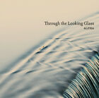 Alpha : Alpha: Through the Looking Glass CD (2013) Expertly Refurbished Product