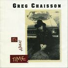 Greg Chaisson ‎– It's About Time  - NEW CD STILL SEALED
