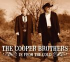 The Cooper Brothers - In from the Cold [New CD]