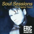 Soul Sessions: Capitol Years - Eric Martin (CD New)