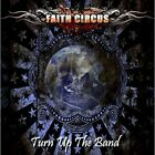 Faith Circus - Turn Up The Band [CD]
