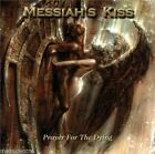 MESSIAH'S KISS - Prayer For The Dying (CD) NEW SEALED