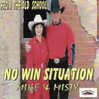 No Win Situation by Mike & Misty (CD, 2001)