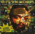 Rupie's Scorchers: Classic Early Success Productions 1969-71 CD (2002)