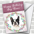 Boston Terrier Dog Pink Floral Animal Personalized Birthday Card