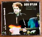Bob Dylan Someone´s Distant Cry