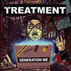 Generation Me by The Treatment (CD, Mar-2016, The Treatment)