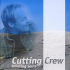 CUTTING CREW-GRINNING SOULS CD NEW